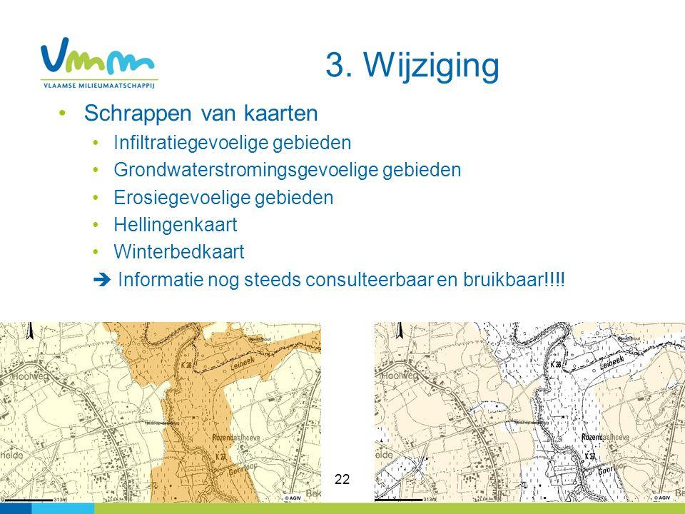 3. Wijziging Schrappen van kaarten Infiltratiegevoelige gebieden