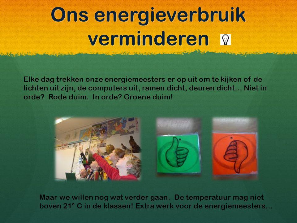 Ons energieverbruik verminderen