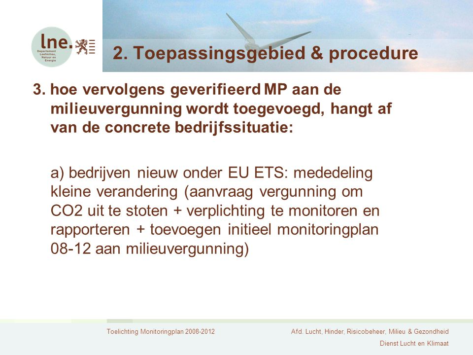 2. Toepassingsgebied & procedure