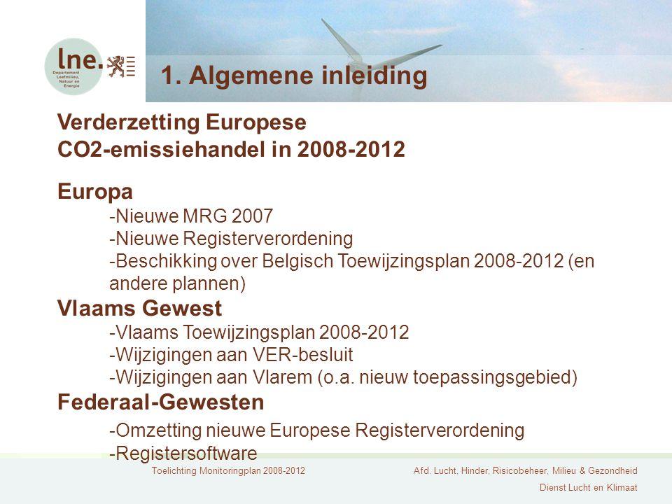 1. Algemene inleiding Verderzetting Europese
