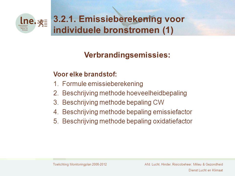 3.2.1. Emissieberekening voor individuele bronstromen (1)