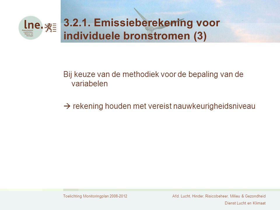 3.2.1. Emissieberekening voor individuele bronstromen (3)
