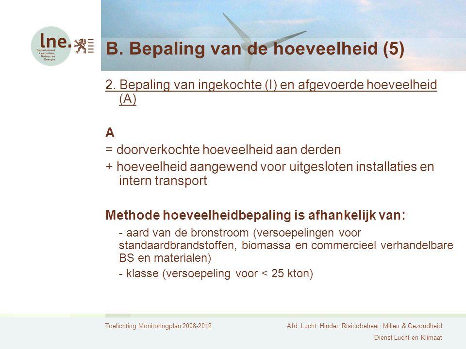 B. Bepaling van de hoeveelheid (5)