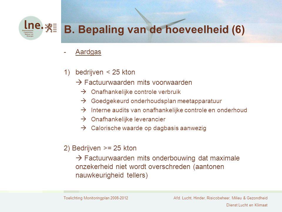 B. Bepaling van de hoeveelheid (6)