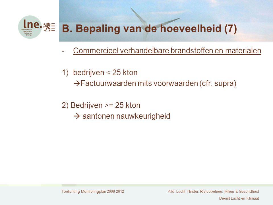 B. Bepaling van de hoeveelheid (7)
