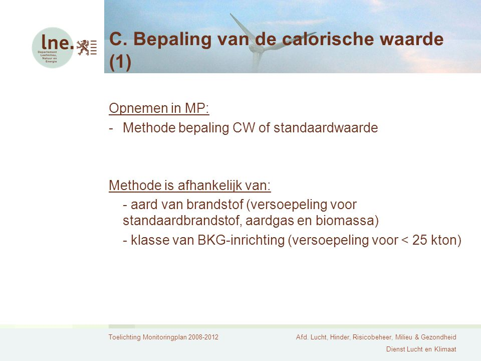 C. Bepaling van de calorische waarde (1)