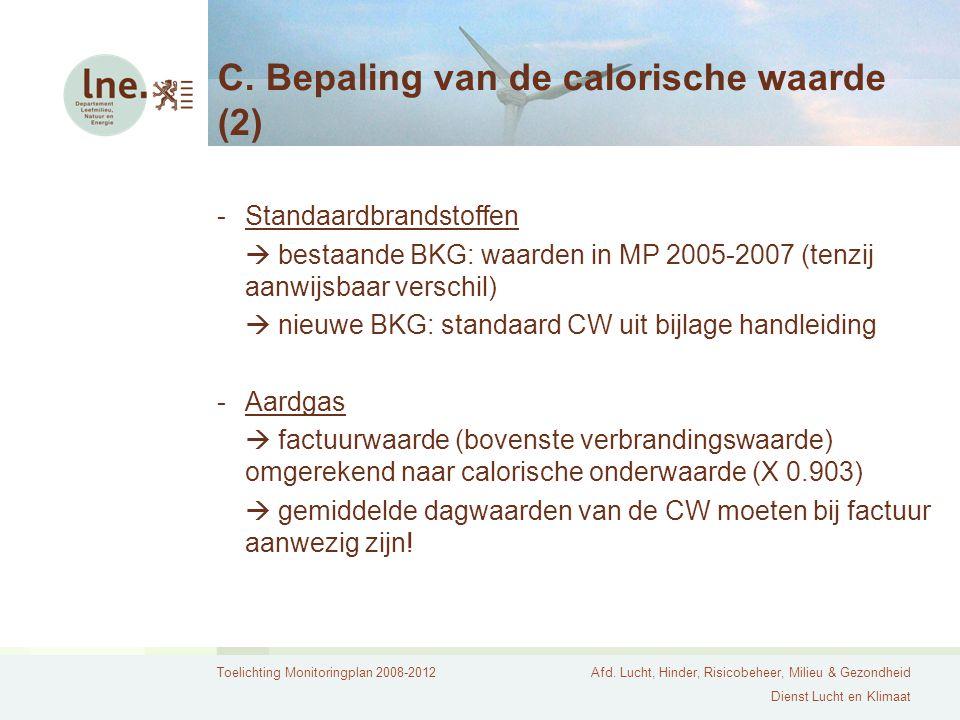 C. Bepaling van de calorische waarde (2)