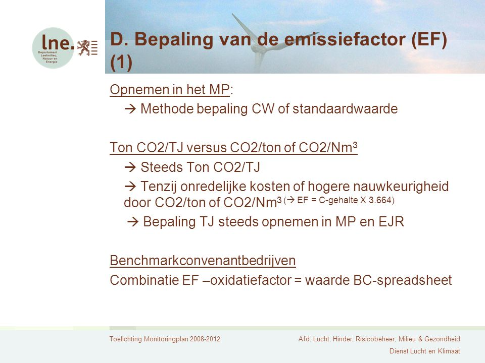 D. Bepaling van de emissiefactor (EF) (1)