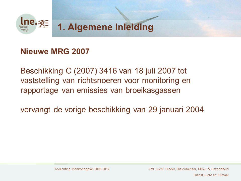 1. Algemene inleiding Nieuwe MRG 2007