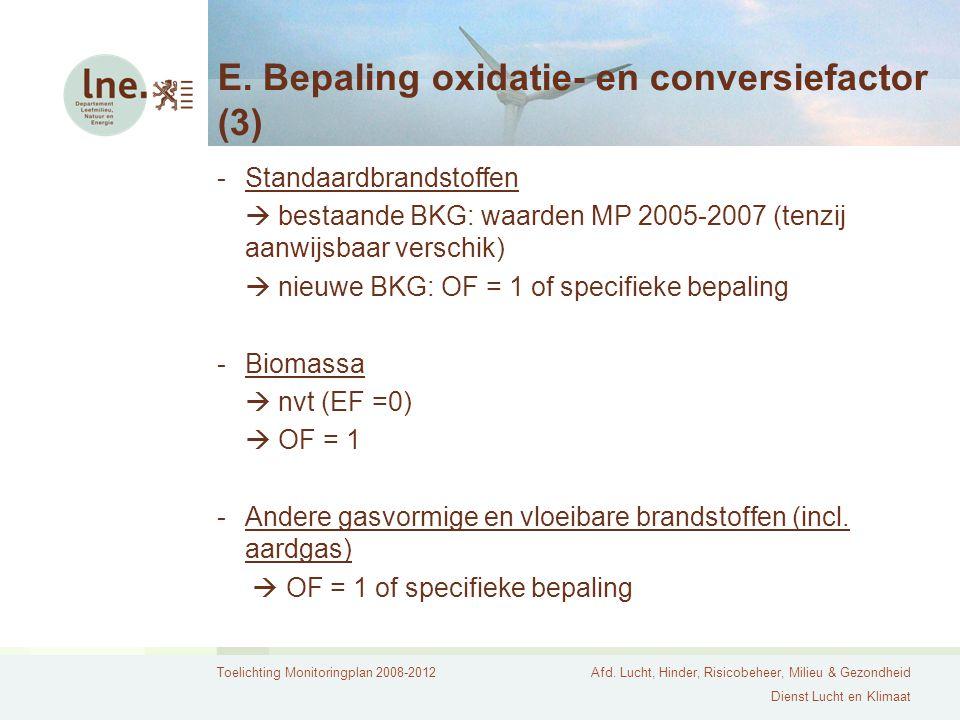 E. Bepaling oxidatie- en conversiefactor (3)