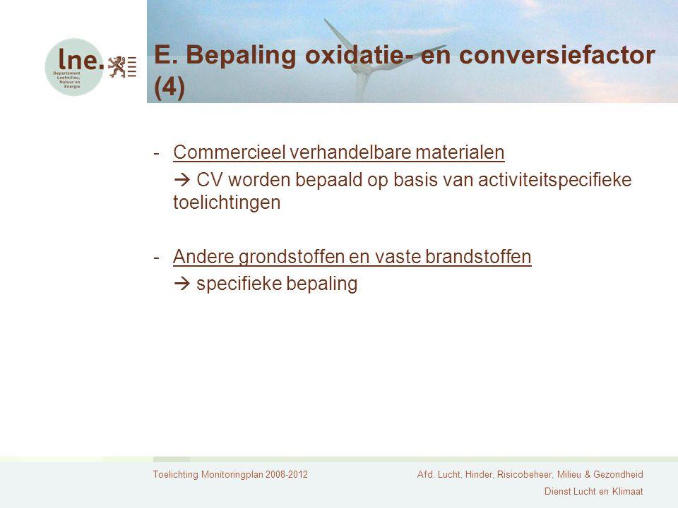 E. Bepaling oxidatie- en conversiefactor (4)