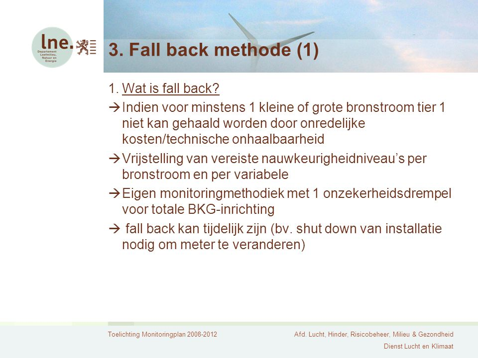 3. Fall back methode (1) Wat is fall back
