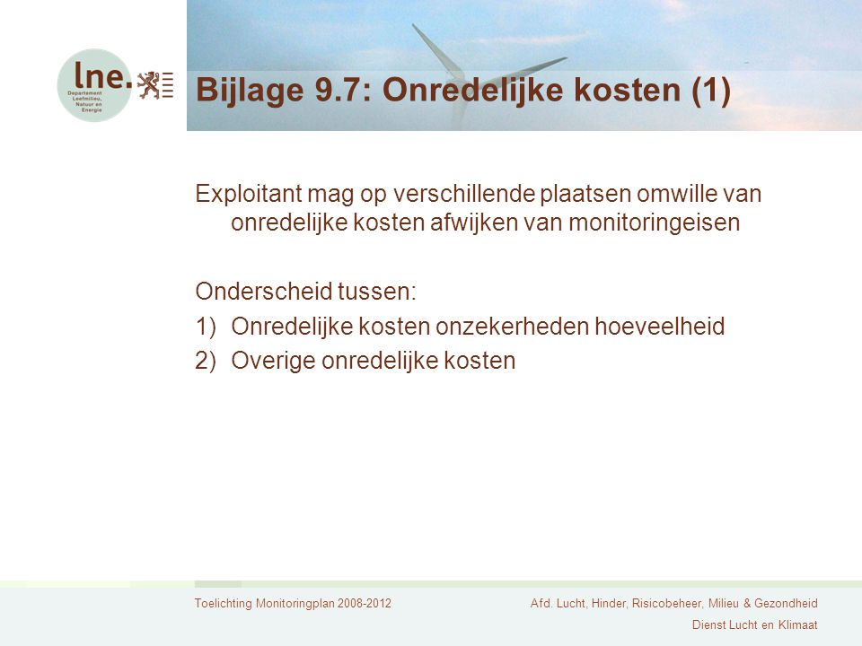 Bijlage 9.7: Onredelijke kosten (1)