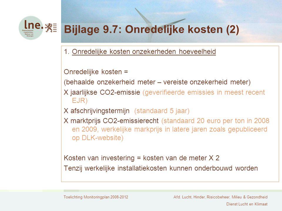Bijlage 9.7: Onredelijke kosten (2)