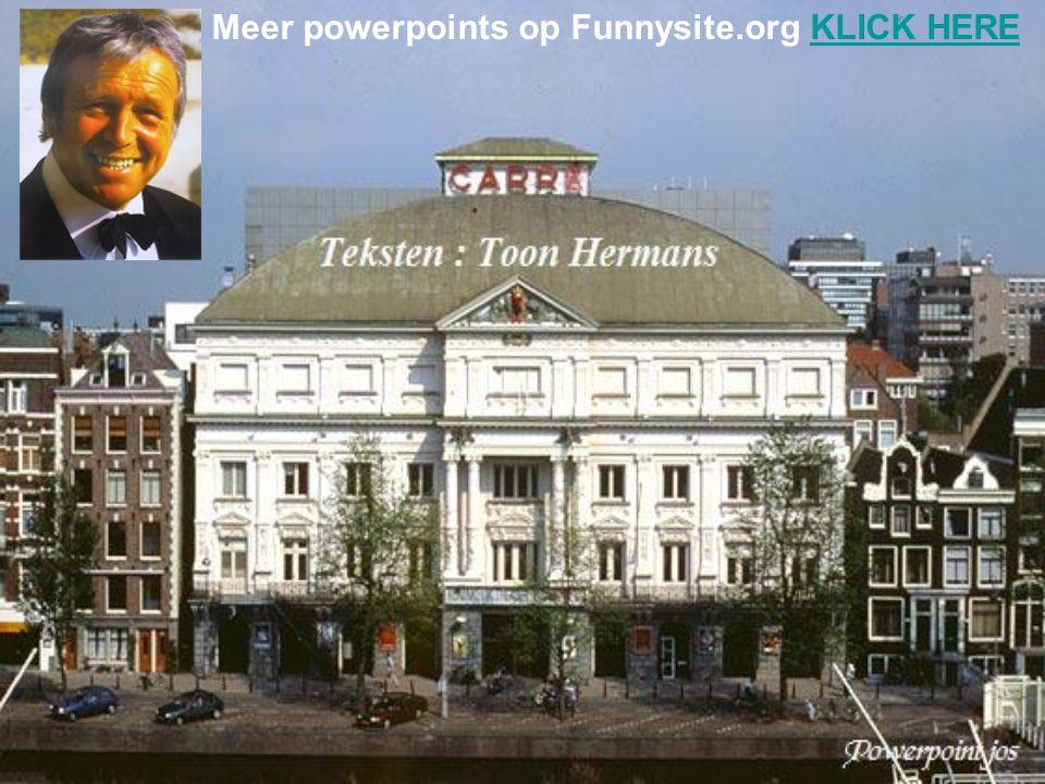 Meer powerpoints op Funnysite.org KLICK HERE