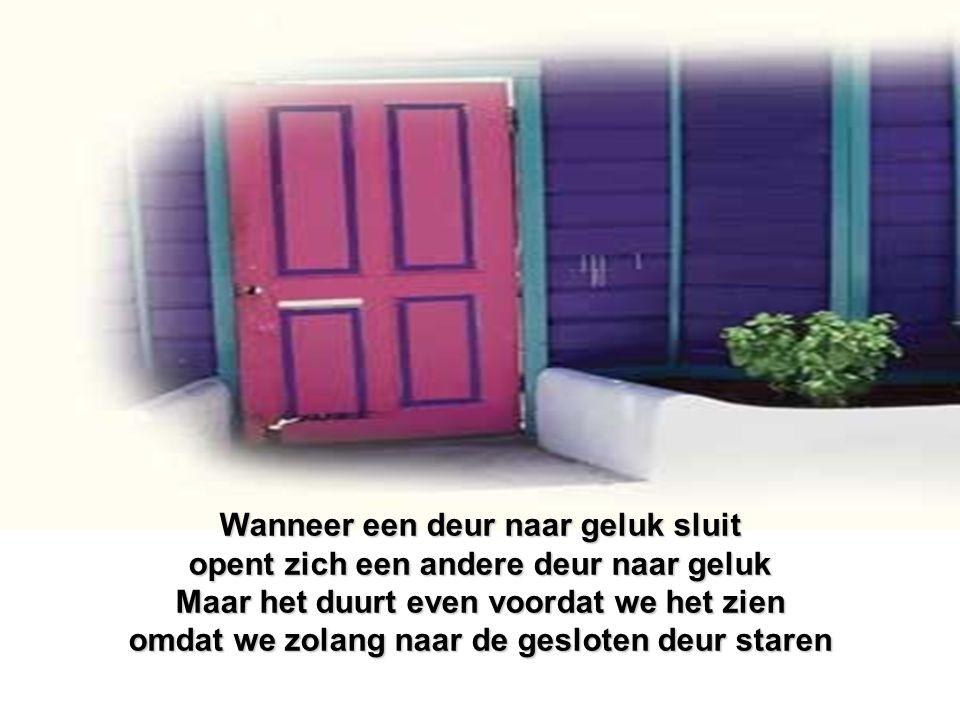 Wanneer een deur naar geluk sluit