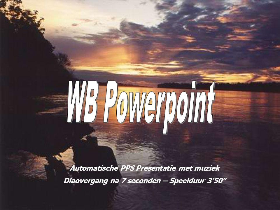 WB Powerpoint Automatische PPS Presentatie met muziek