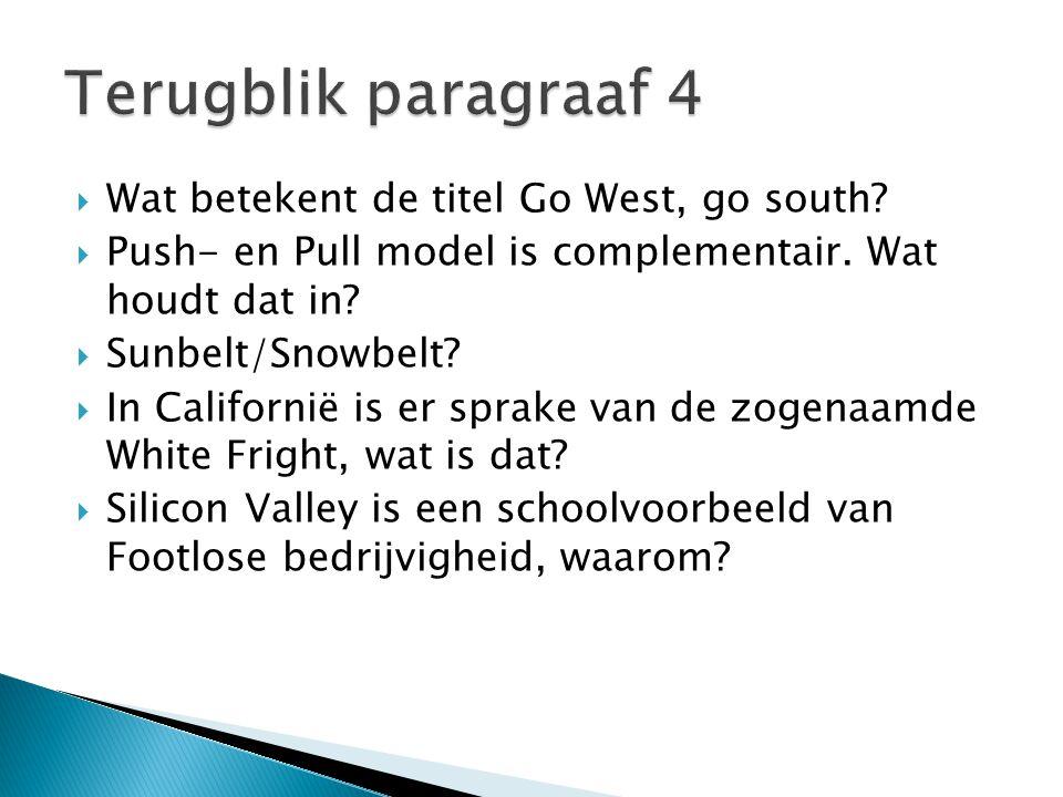 Terugblik paragraaf 4 Wat betekent de titel Go West, go south