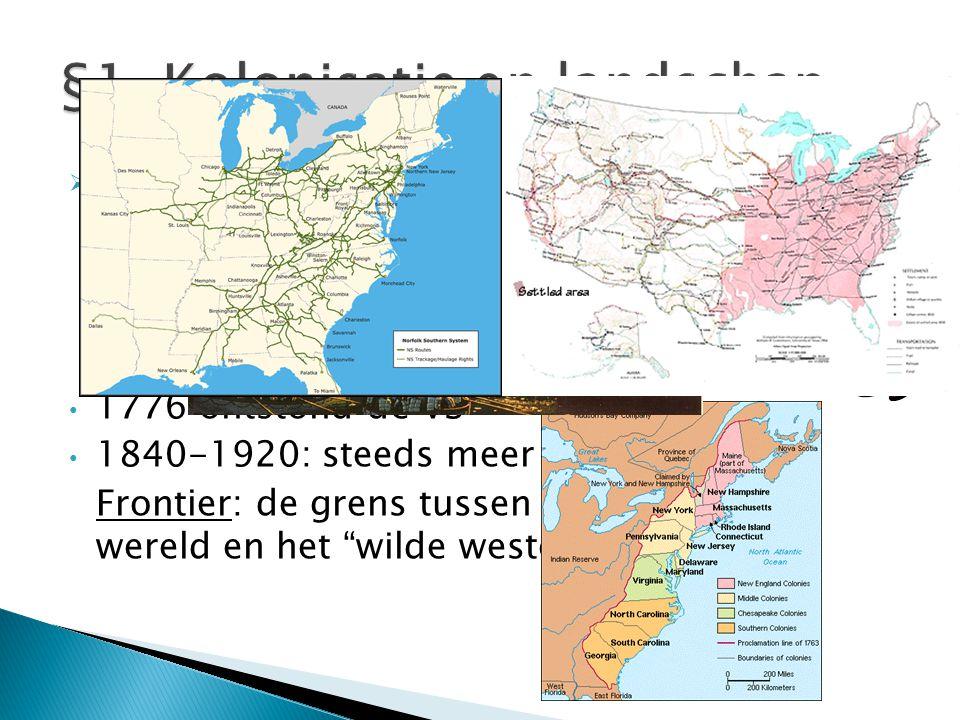 §1. Kolonisatie en landschap