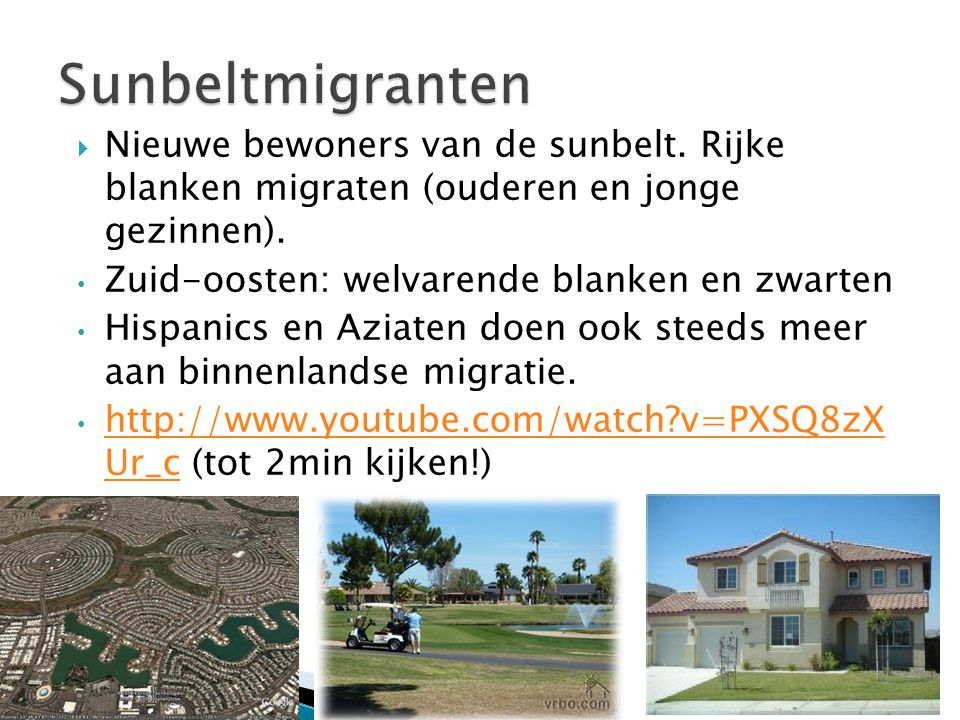 Sunbeltmigranten Nieuwe bewoners van de sunbelt. Rijke blanken migraten (ouderen en jonge gezinnen).