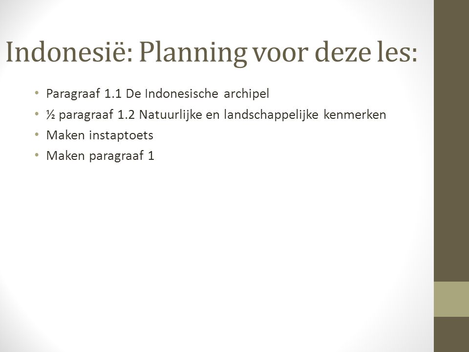 Indonesië: Planning voor deze les: