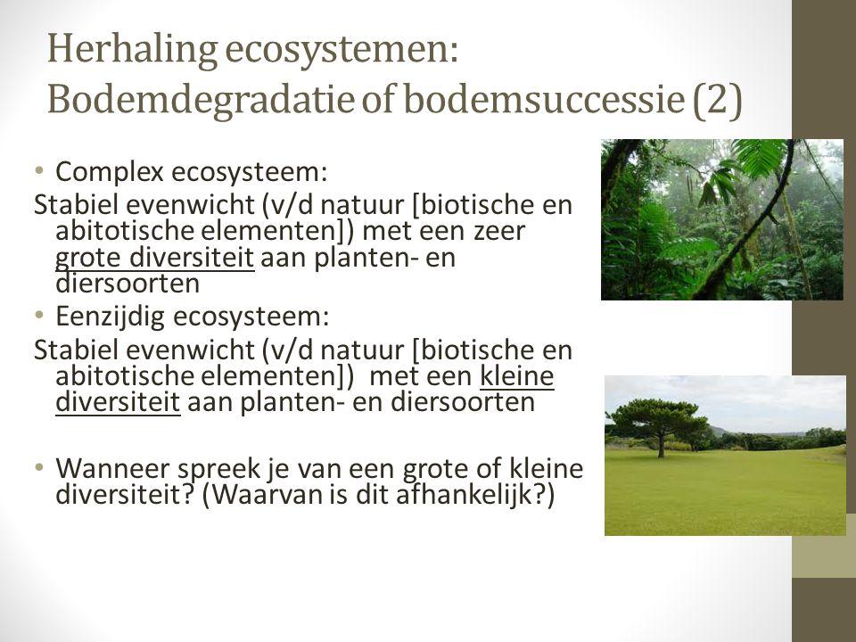 Herhaling ecosystemen: Bodemdegradatie of bodemsuccessie (2)