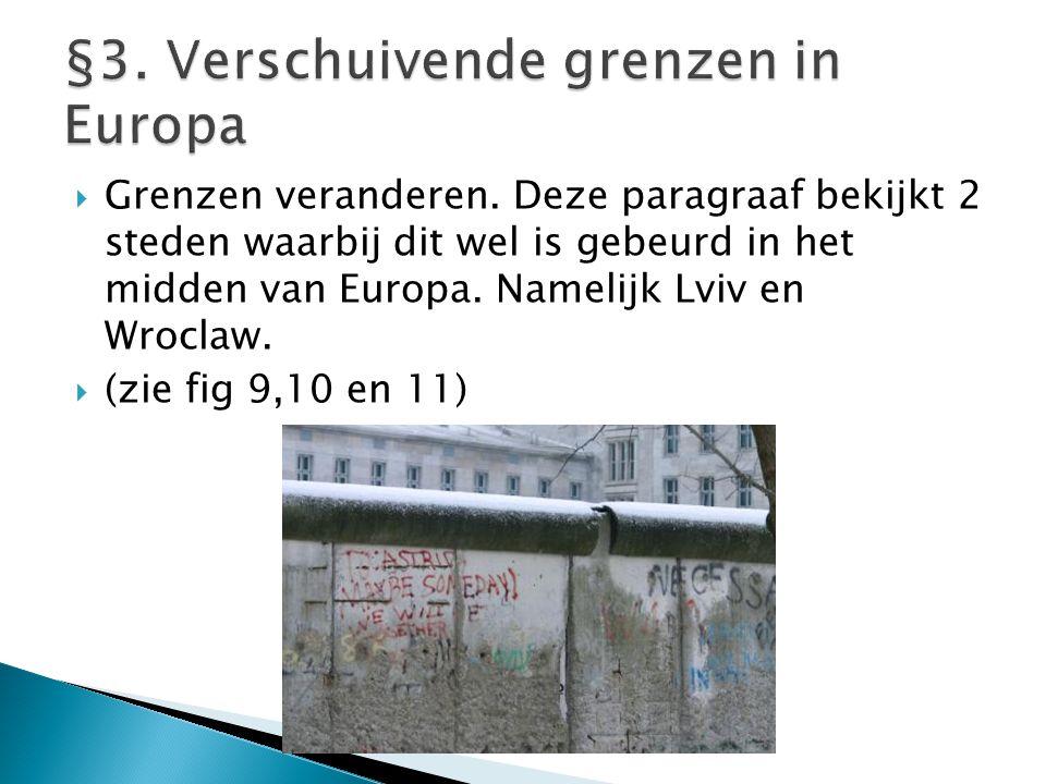 §3. Verschuivende grenzen in Europa