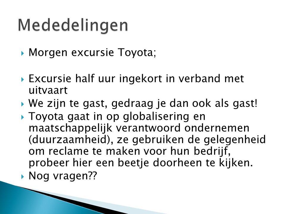 Mededelingen Morgen excursie Toyota;