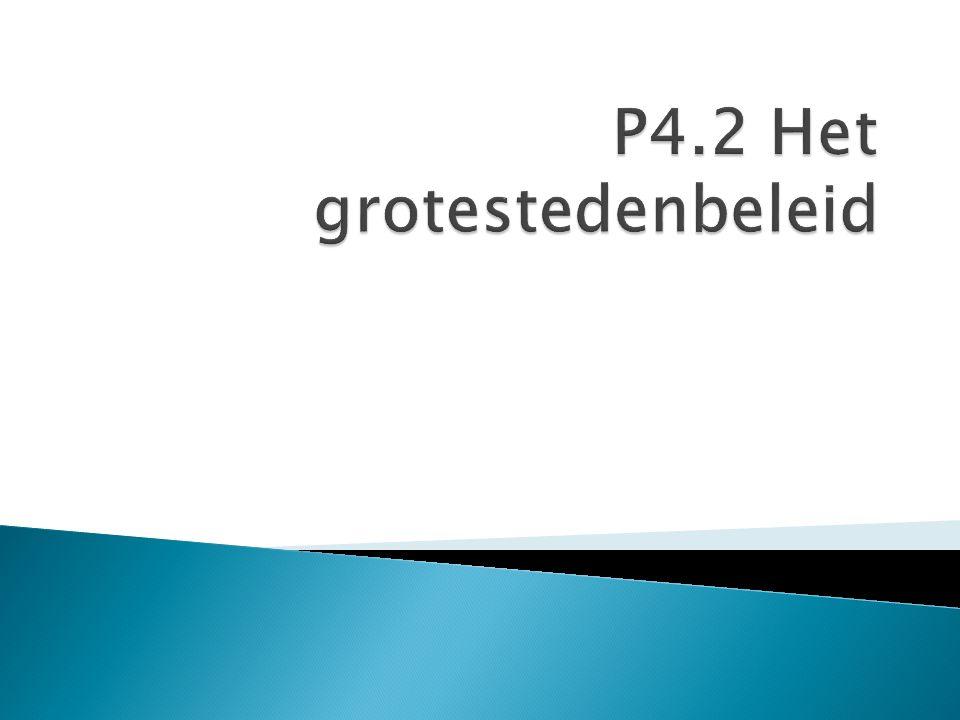 P4.2 Het grotestedenbeleid