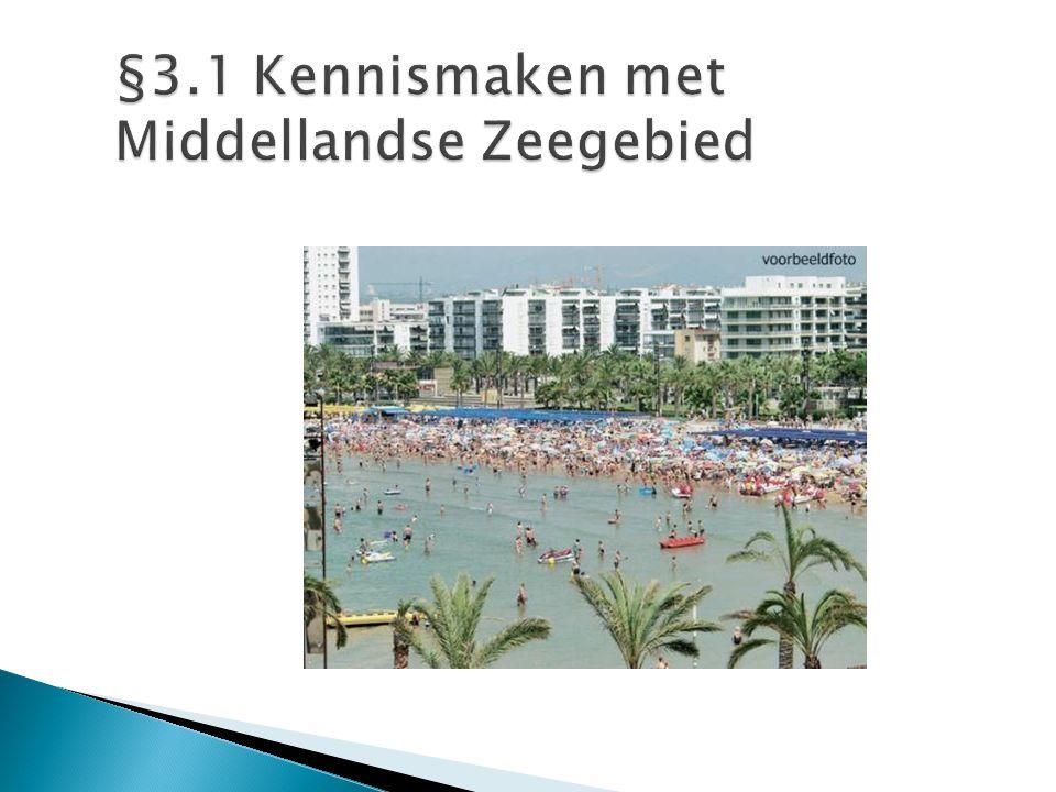 §3.1 Kennismaken met Middellandse Zeegebied