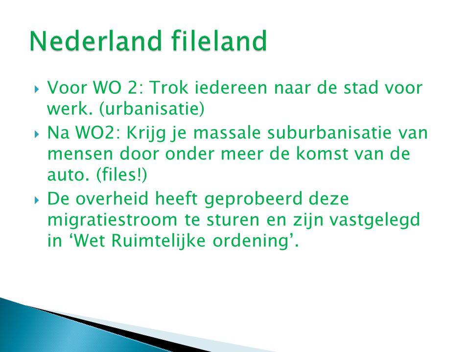 Nederland fileland Voor WO 2: Trok iedereen naar de stad voor werk. (urbanisatie)