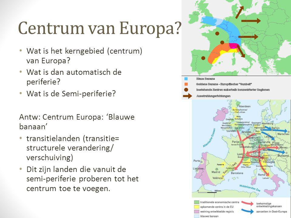 Centrum van Europa Wat is het kerngebied (centrum) van Europa