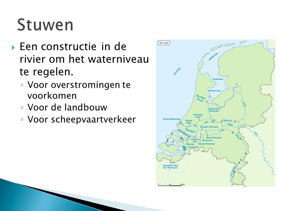 Stuwen Een constructie in de rivier om het waterniveau te regelen.