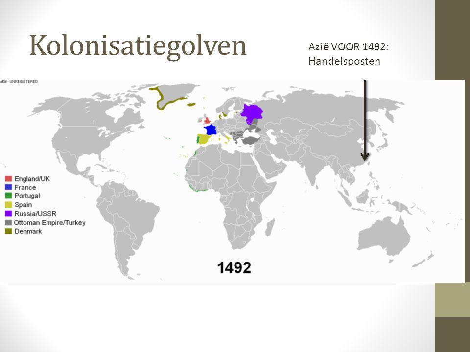 Kolonisatiegolven Azië VOOR 1492: Handelsposten