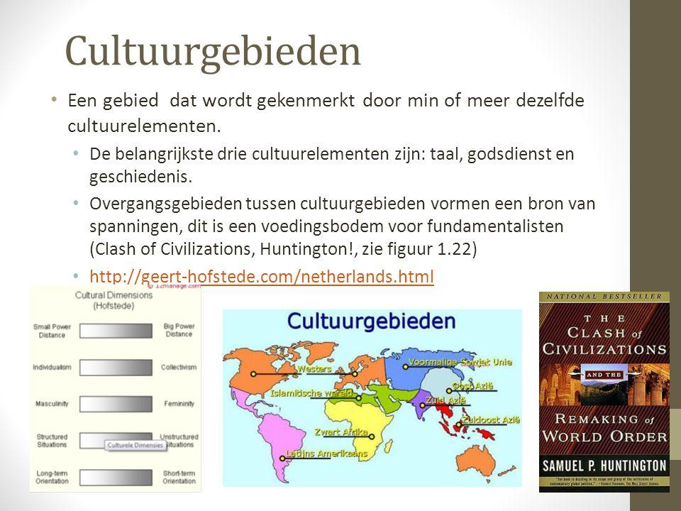 Cultuurgebieden Een gebied dat wordt gekenmerkt door min of meer dezelfde cultuurelementen.