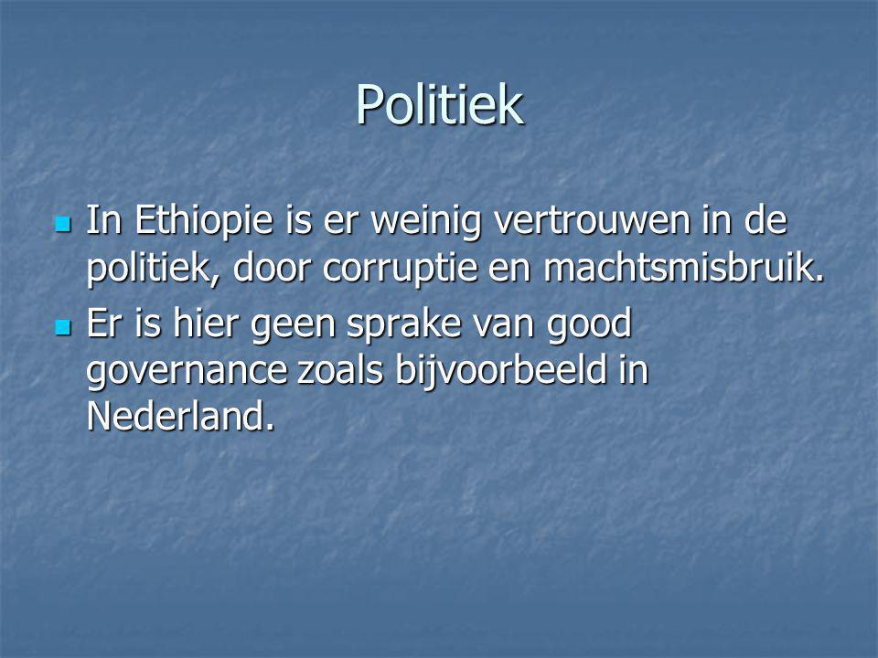 Politiek In Ethiopie is er weinig vertrouwen in de politiek, door corruptie en machtsmisbruik.