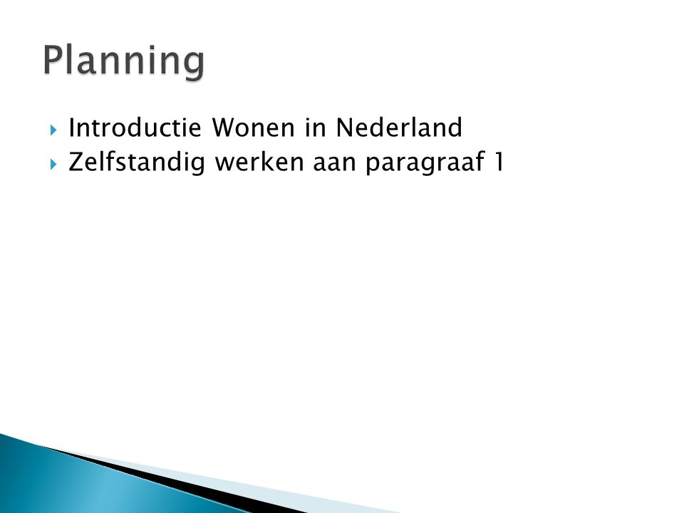 Planning Introductie Wonen in Nederland