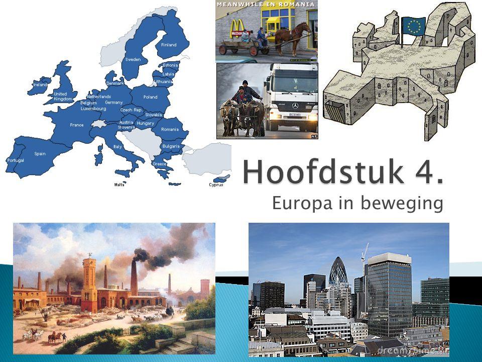 Hoofdstuk 4. Europa in beweging