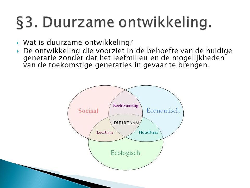 §3. Duurzame ontwikkeling.