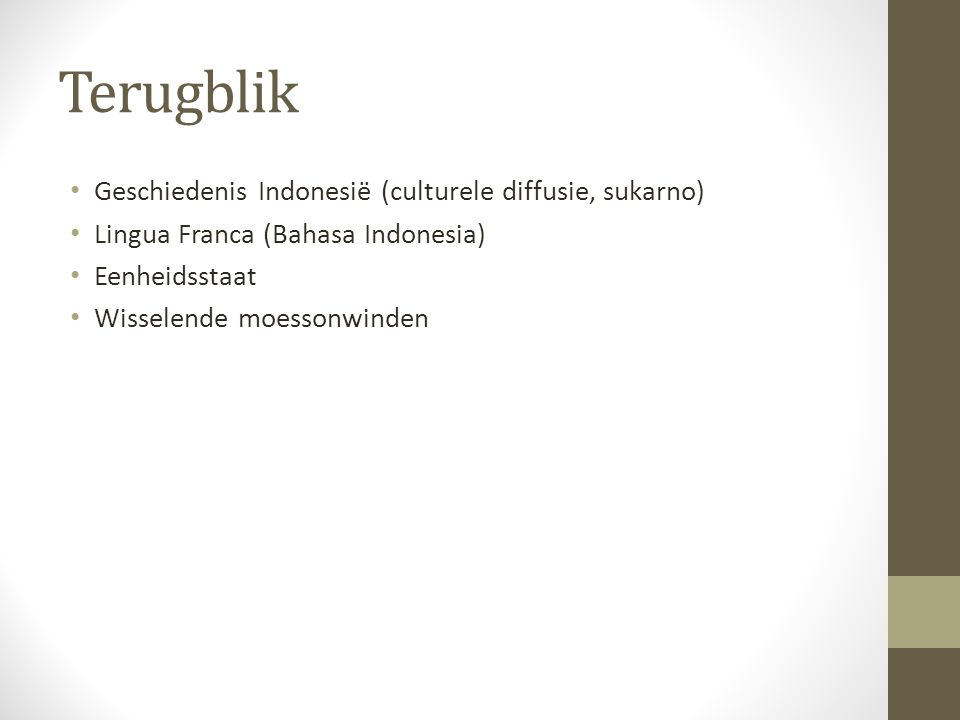 Terugblik Geschiedenis Indonesië (culturele diffusie, sukarno)