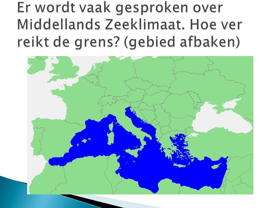 Er wordt vaak gesproken over Middellands Zeeklimaat