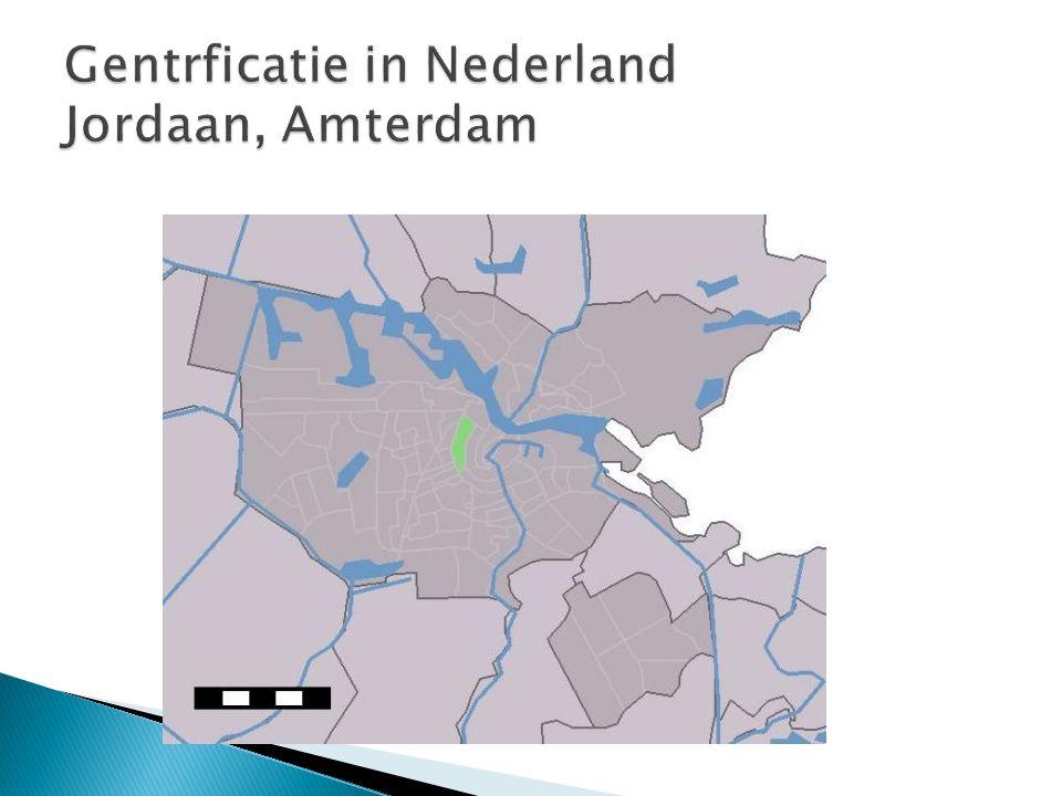 Gentrficatie in Nederland Jordaan, Amterdam