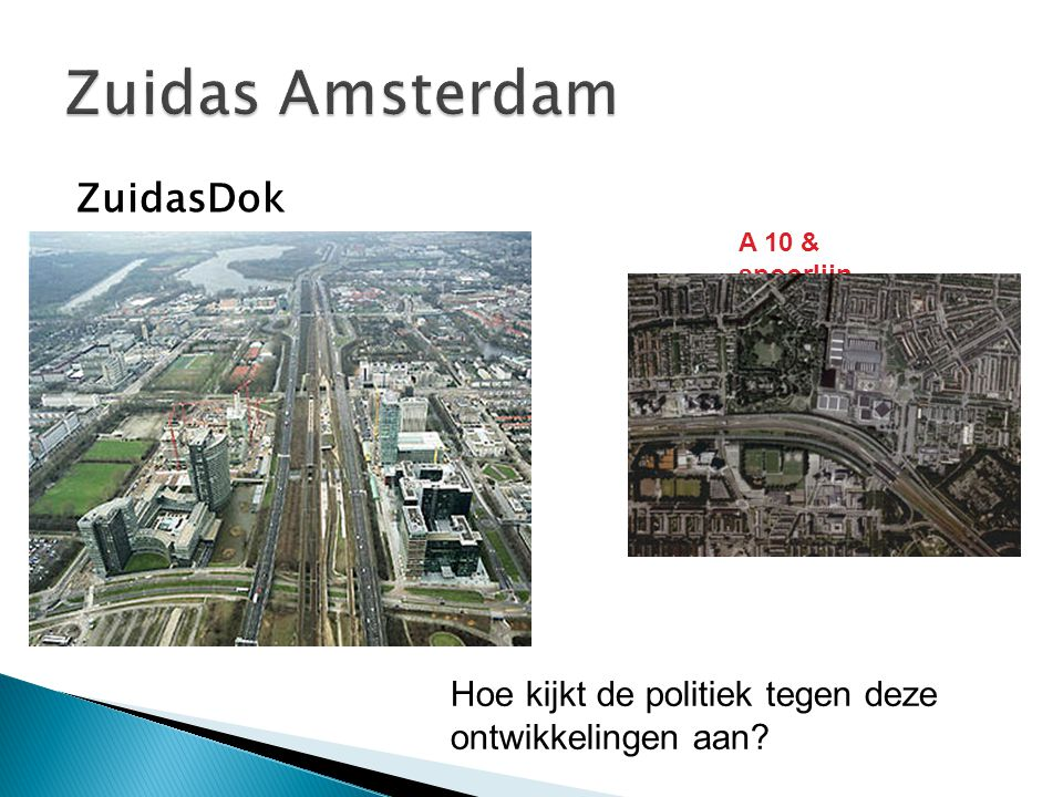 Zuidas Amsterdam ZuidasDok