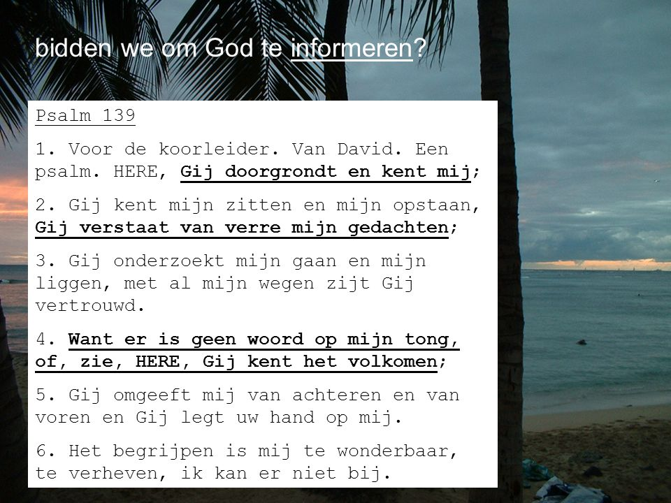 bidden we om God te informeren