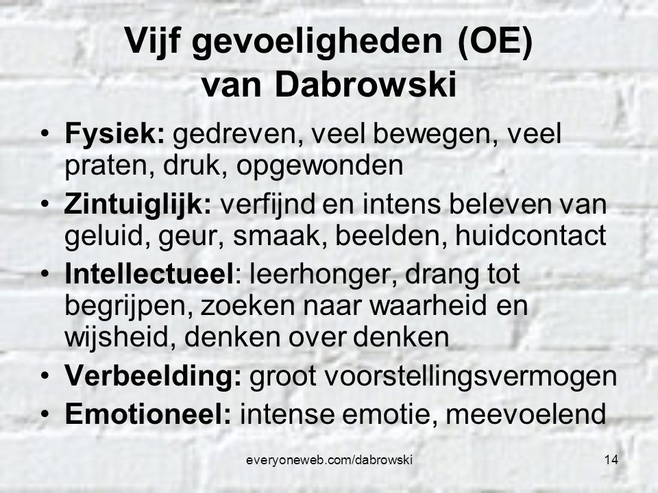 Vijf gevoeligheden (OE) van Dabrowski