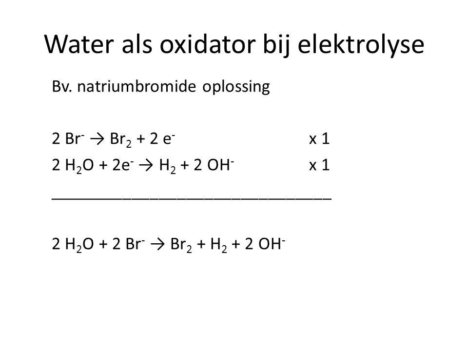 Water als oxidator bij elektrolyse