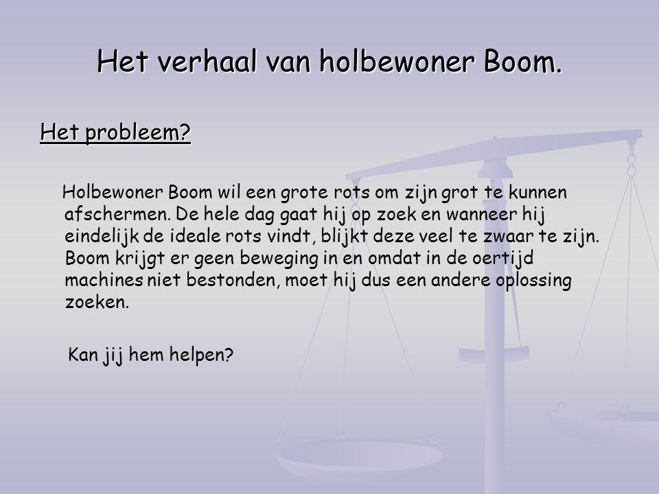 Het verhaal van holbewoner Boom.