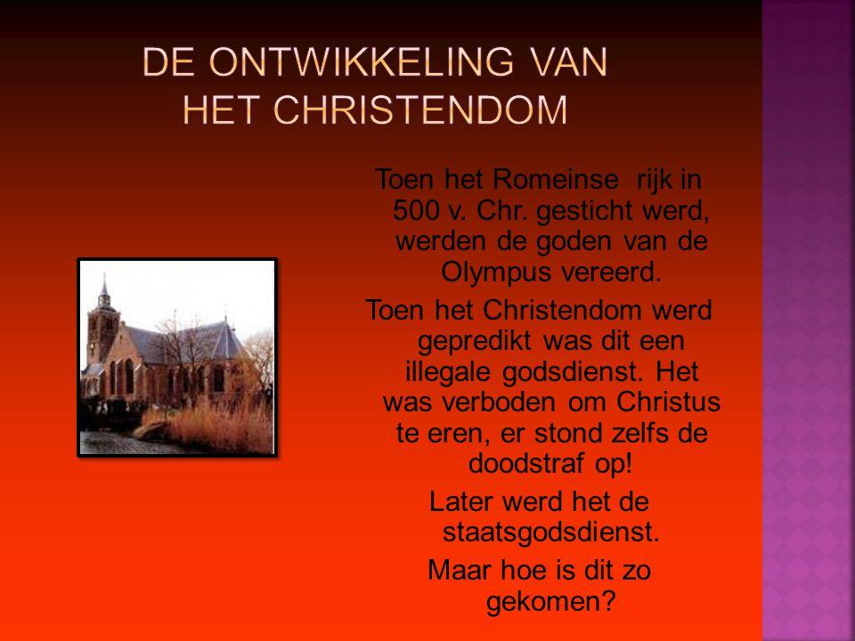 De ontwikkeling van het Christendom