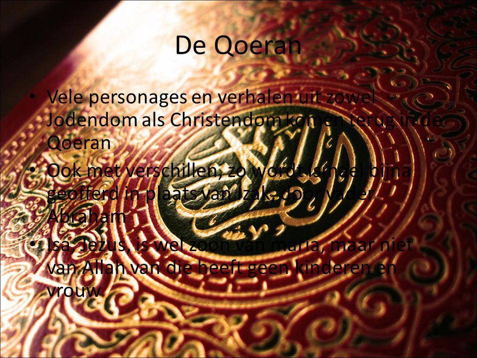 De Qoeran Vele personages en verhalen uit zowel Jodendom als Christendom komen terug in de Qoeran.