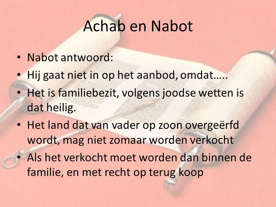 Achab en Nabot Nabot antwoord: